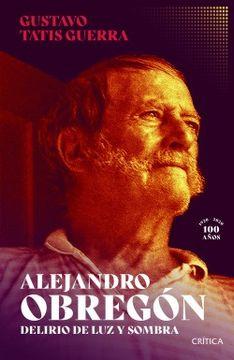 portada Alejandro Obregón, delirio de luz y sombra