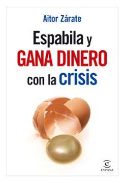 Libro Espabila y gana dinero con la crisis (FUERA DE