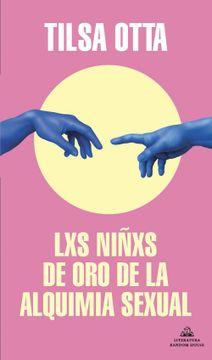 portada LXS NIÑXS DE ORO DE LA ALQUIMIA SEXUAL