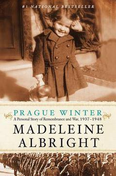 portada prague winter: a personal story of remembrance and war, 1937-1948