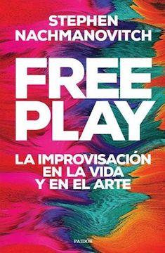 portada Free Play la Improvisacion en la Vida y en el Arte