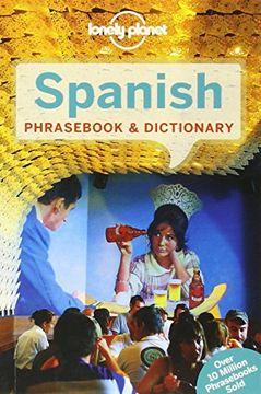 portada Lonely Planet Spanish Phrasebook & Dictionary (Lonely Planet Phrasebooks) (libro en Inglés)