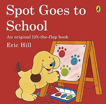 portada Spot Goes to School (libro en inglés)