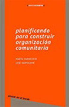 portada Planificando Para Construir Organizacion Comunitaria