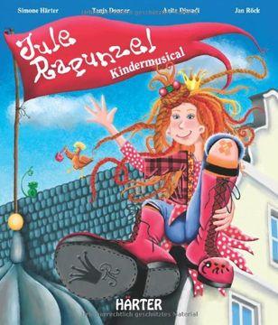 portada Jule Rapunzel: Kindermusical mit CD