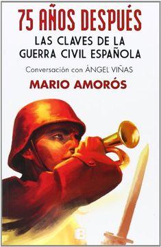 portada 75 Años Después: Las Claves de la Guerra Civil Española