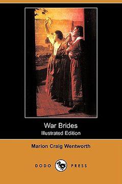 portada war brides (illustrated edition) (dodo press)