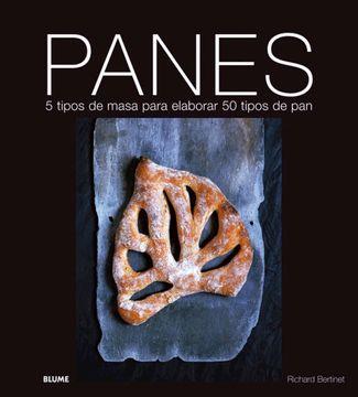 portada Panes: 5 Tipos de Masa Para Elaborar 50 Tipos de pan