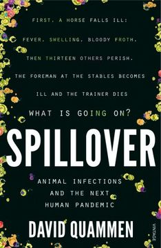 portada Spillover: Animal Infections and the Next Human Pandemic