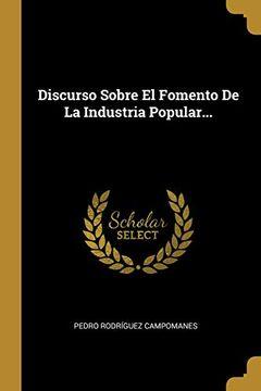 portada Discurso Sobre el Fomento de la Industria Popular.