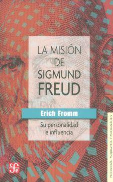 portada La Misión de Sigmund Freud: Su Personalidad e Influencia
