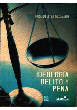 portada IDEOLOGIA DELITO Y PENA