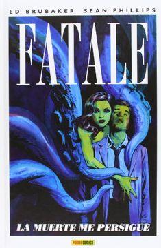 portada Fatale 01 la Muerte me Persigue (Panini-Comic)