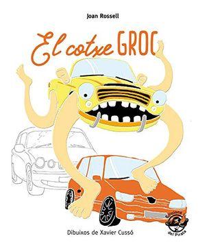 portada El Cotxe Groc (Plou i fa sol (Text en Lletra de pal i Lligada)) (libro en Catalán)