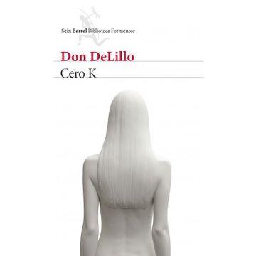 portada Cero k (Seix Barral Biblioteca Formentor)