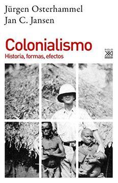 portada Colonialismo. Historia, Formas, Efectos: 1267