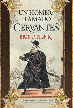 portada Un Hombre Llamado Cervantes