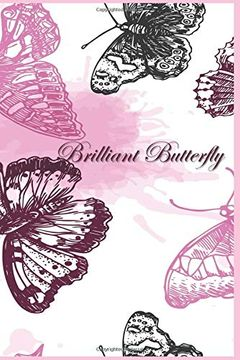 portada Brilliant Butterfly: 124 Page Softcover, has Both Lined and (libro en inglés)