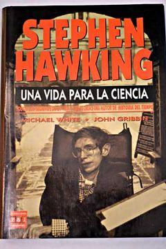 portada Stephen Hawking: una vida para la ciencia