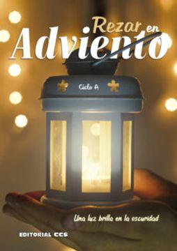portada Rezar en Adviento 2019 -Ciclo a: Una luz Brilla en la Oscuridad