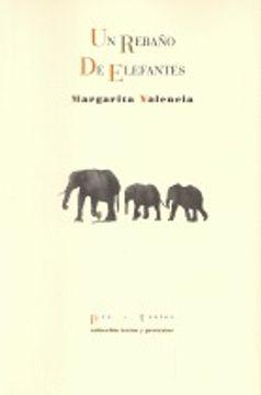 portada Un Rebaño De Elefantes (Textos y pretextos)