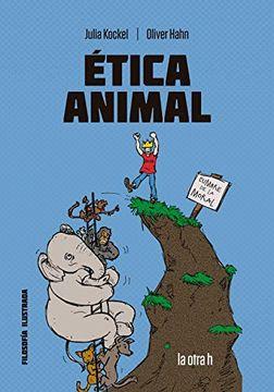 portada Ética Animal. El Cómic Para el Debate