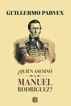 portada Quien Asesino a Manuel Rodriguez?
