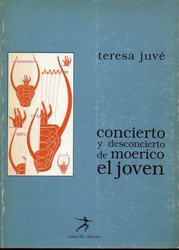 portada concierto y desconcierto de moerico el joven. 1ª edición.