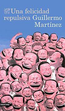 portada Una felicidad repulsiva (libro en Español)