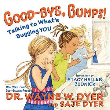 portada Good-Bye, Bumps!  Talking to What' S Bugging you (libro en Inglés)