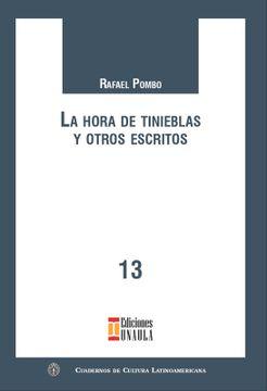 portada La Hora de Tinieblas y Otros Escritos. Serie de Cuadernos de Cultura Latinoamericana N°. 13