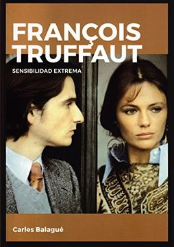 portada François Truffaut. Sensibilidad Extrema