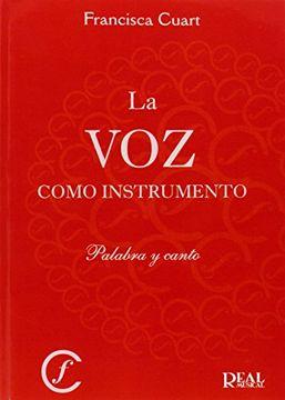 portada La voz Como Instrumento (rm Libros Sobre el Canto)