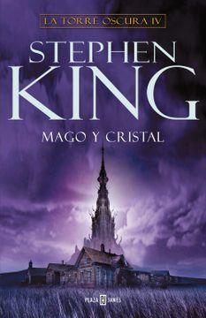 portada Mago y Cristal (la Torre Oscura iv)