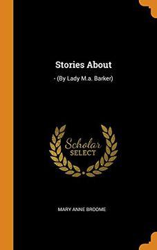 portada Stories About: - (by Lady M. Ab Barker) (libro en Inglés)