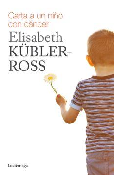portada Carta Para un Niño con Cáncer (Biblioteca Elisabeth Kübler-Ross)