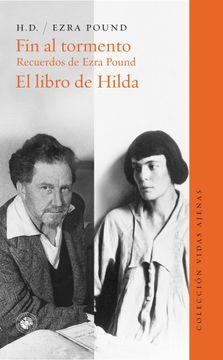 portada Fin al Tormento. Recuerdos de Ezra Pound. El Libro de Hilda