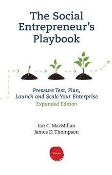 portada The Social Entrepreneur's Playbook, Expanded Edition: Pressure Test, Plan, Launch and Scale Your Social Enterprise (libro en inglés)