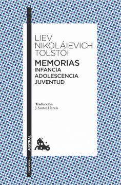 portada Memorias: Infancia, Adolescencia, Juventud