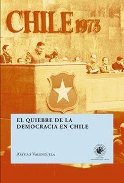portada El Quiebre de la Democracia en Chile