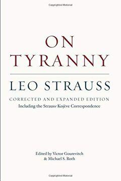 portada On Tyranny: Corrected and Expanded Edition, Including the Strauss-Kojève Correspondence (libro en Inglés)