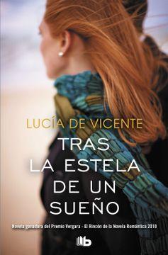 portada Tras la Estela de un Sueño (Premio Vergara - el Rincón de la Novela Romántica 2018)