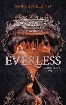 portada Everless la Hechicera y el Alquimista