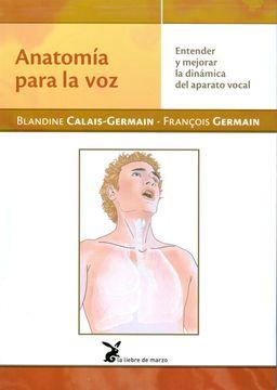 portada Anatomía Para la voz Entender y Mejorar la Dinámica del Aparato Vocal