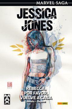 portada Jessica Jones 02: Rebecca, por Favor, Vuelve a Casa