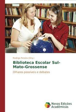 portada Biblioteca Escolar Sul-Mato-Grossense