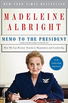 portada Memo to the President: How we can Restore America's Reputation and Leadership (libro en Inglés)