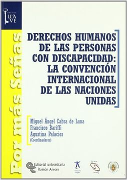 portada Derechos humanos de las personas con discapacidad : la Convención Internaciónal de las Naciónes Unidas (Por más Señas. La Llave)