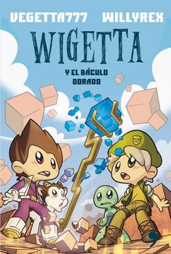portada Wigetta y el baculo dorado