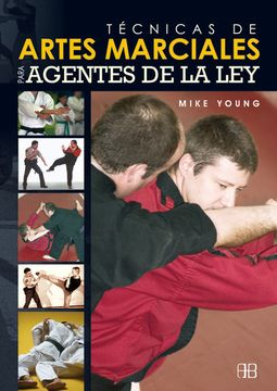 portada Técnicas de Artes Marciales Para Agentes de la ley